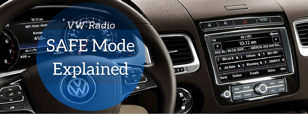 How To Get Car Out Of Safe Mode Vw